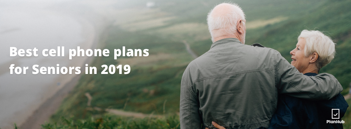 best cell phone plans for seniors in 2019