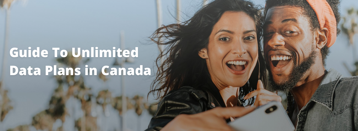 guide to unlimited data plans in canada